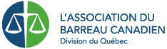 L'Association du Barreau canadien - Québec